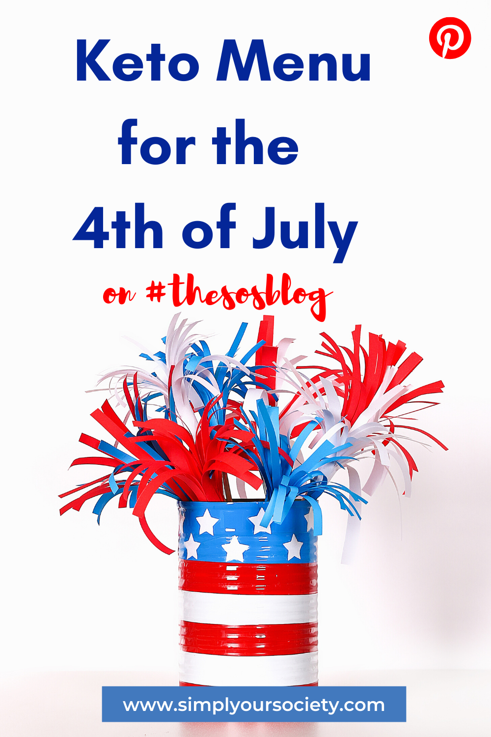 white background with red white and blue decorations for 4th of july, keto dip, what chips are keto friendly, easy keto for beginners, keto meal, keto party dip, easy keto dinner plan
