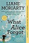 liane moriarty what alice forgot book review adult fiction novel book reviews