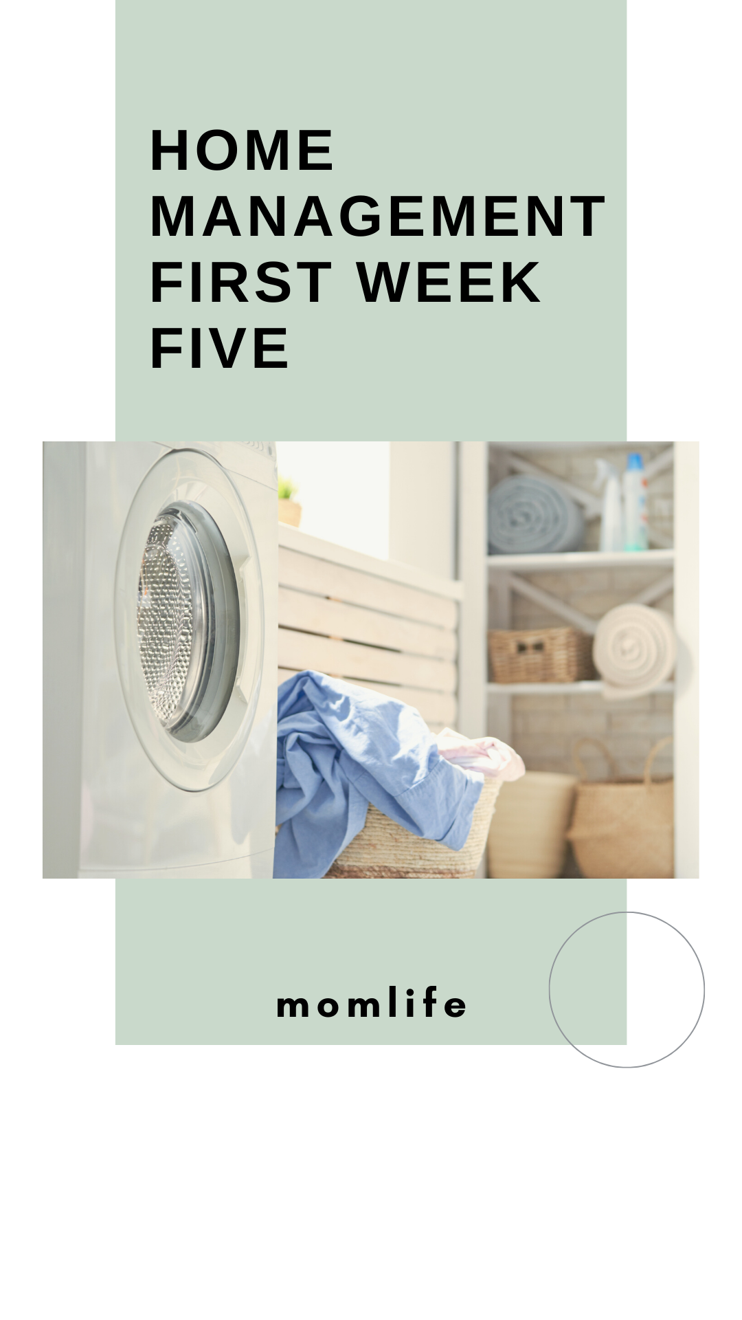 Picture of laundry room and title of blog First Week Five Home Management, home management system, home management tips, home management skilss, home management plan, what is the importance of home management, household management checklist, home management tips housewives
