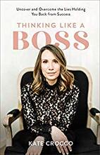 kate crocco therapy, kate crocco podcast, business books to read, business books 2019, business books for women